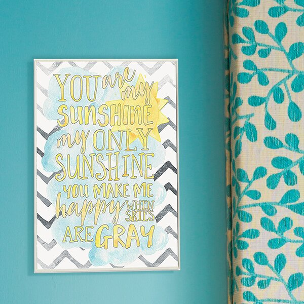 Kleckner You Are My Sunshine Watercolors Chevron Wall Plaque by Zoomie Kids