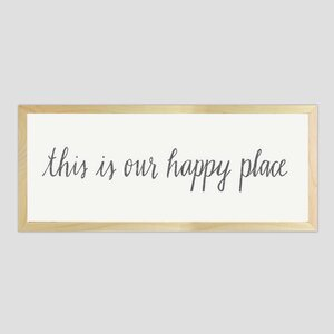 'Our Happy Place' Framed Textual Art on Wood by Glory Haus