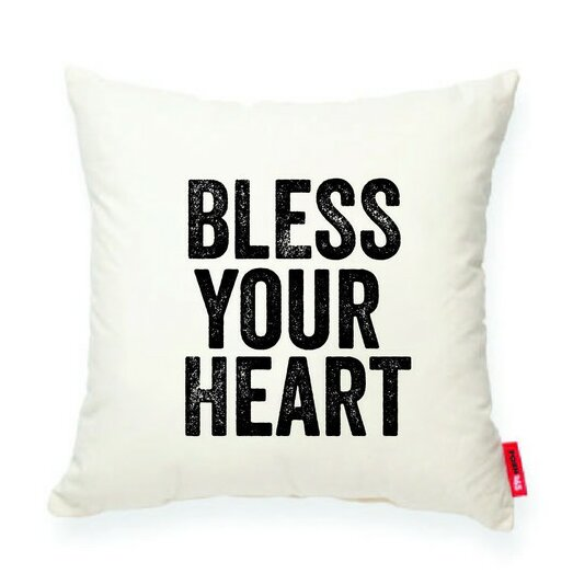 Expressive Bless Your Heart Decorative Cotton Throw Pillow by Posh365
