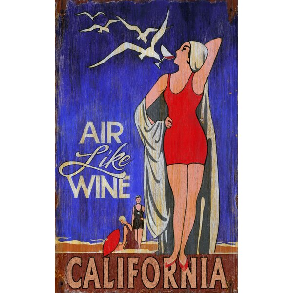 Air Like Wine Vintage Advertisement Plaque by Ebern Designs