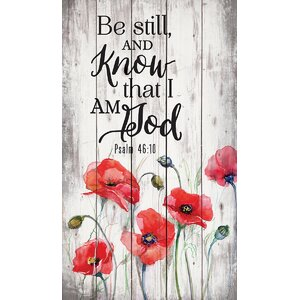 'Be Still and Know' Graphic Art Print on Wood by Ebern Designs