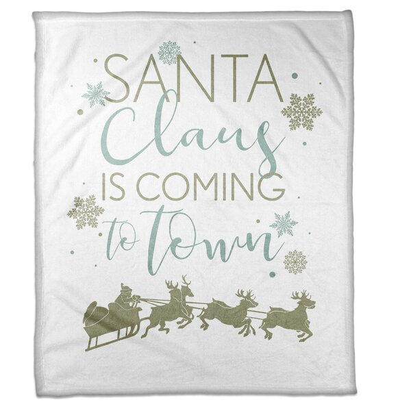 Vioria Santa Claus Is Coming to Town Blanket by The Holiday Aisle