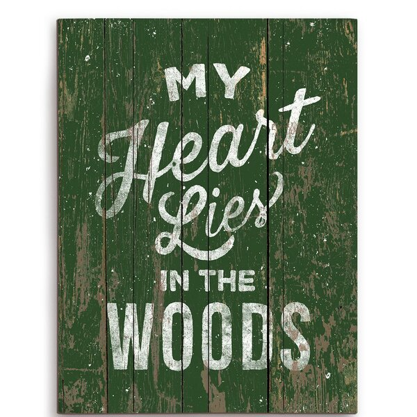My Heart Lies In The Woods Textual Art Plaque by Click Wall Art