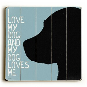 I Love My Dog Graphic Art by Artehouse LLC