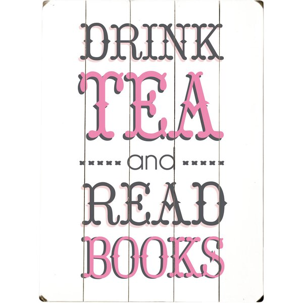 Drink Tea Textual Art Multi-Piece Image on Wood by Artehouse LLC