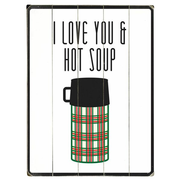 I Love You & Hot Soup Graphic Art Print Multi-Piece Image on Wood by Artehouse LLC