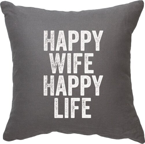 Expressive Happy Wife Happy Life Decorative Throw Pillow by Posh365