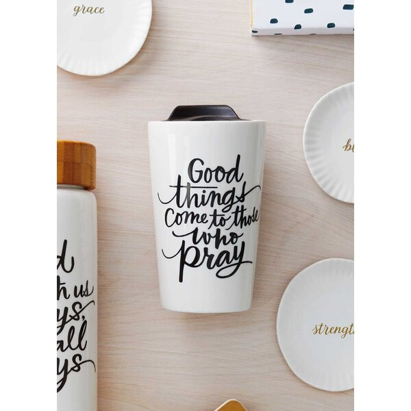 Heffron Good Things Come To Those Who Pray Travel Mug by Hallmark Home & Gifts