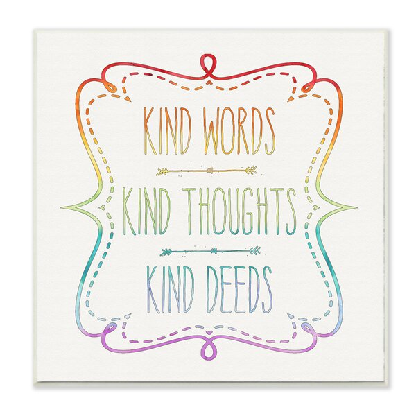 Kind Words Thoughts and Deeds Wall Plaque by Stupell Industries