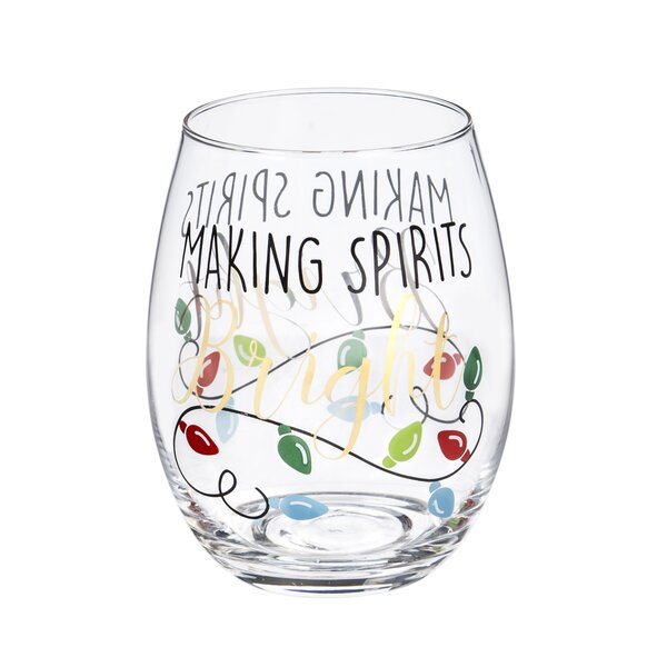 Nyla Stemless Making Spirits Bright Glass 12 oz. All Purpose Wine Glass by The Holiday Aisle