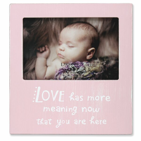 Baratta Love Has More Meaning Now That You are Here Picture Frame by Harriet Bee