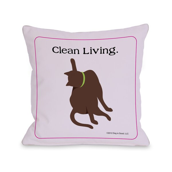Doggy Décor Clean Living Cat Throw Pillow by One Bella Casa
