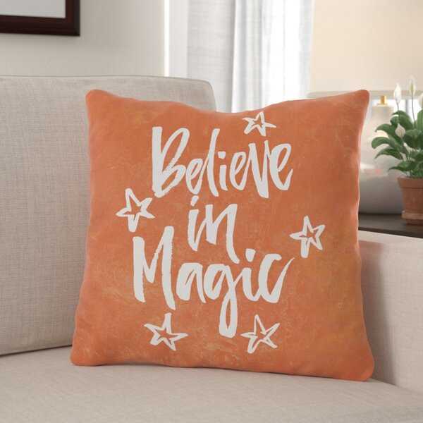 Believe in Magic Throw Pillow by The Holiday Aisle