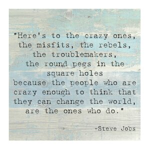 'Here's to the Crazy One' by Steve Jobs Quote Textual Art by Mercury Row