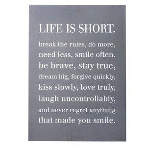 'Life Is Short…' Textual Art on Plaque by Wrought Studio