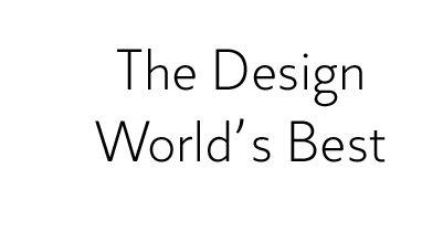 The Design World's Best