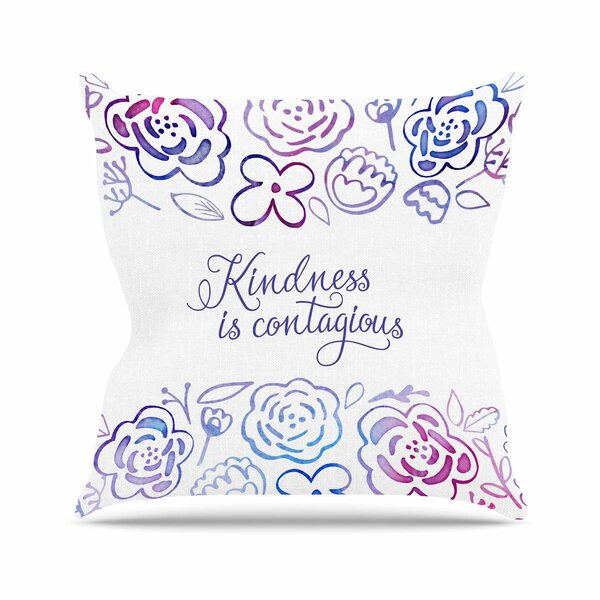 Noonday Design Kindness Is Contagious Outdoor Throw Pillow by East Urban Home