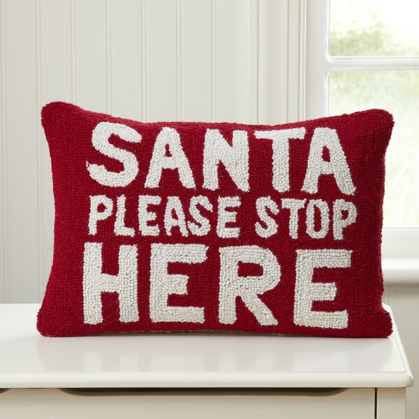 Santa, Stop Here Hooked Pillow by Birch Lane Kids™