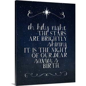 'Oh Holy Night' Textual Art on Wrapped Canvas by The Holiday Aisle