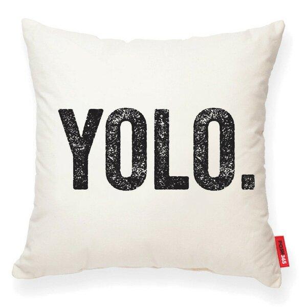 Pettis YOLO Decorative Cotton Throw Pillow by Wrought Studio
