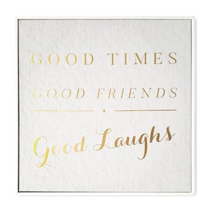 Good Times Framed Textual Art on Wrapped Canvas by Mercury Row
