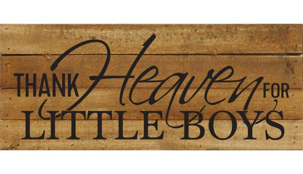 Thank Heaven for Little Boys Textual Art Plaque by Artistic Reflections