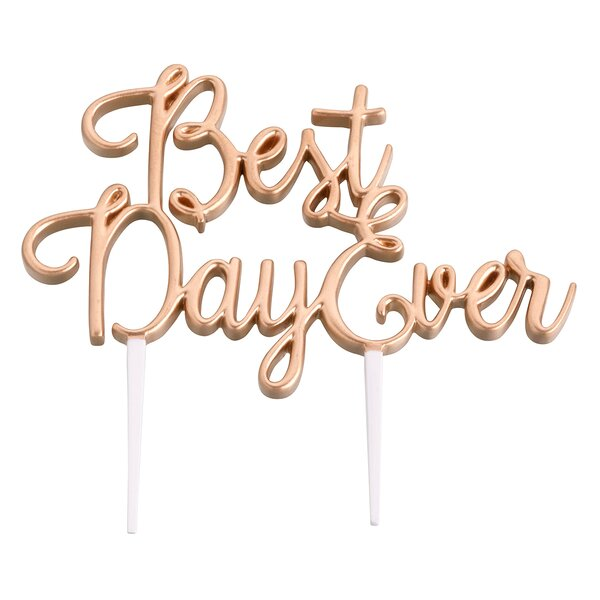 Best Day Ever Wedding Cake Topper by Lillian Rose