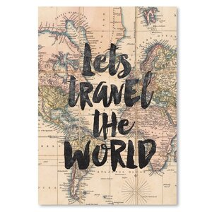 Lets Travel the World BW Textual Art Poster by East Urban Home