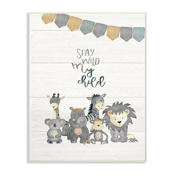 Farrington Gurney Stay Wild My Child Animals Decorative Plaque by Harriet Bee