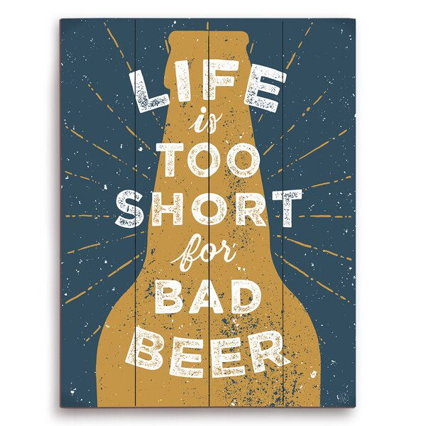 Life is Too Short For Bad Beer Textual Art Plaque in Gold by Click Wall Art