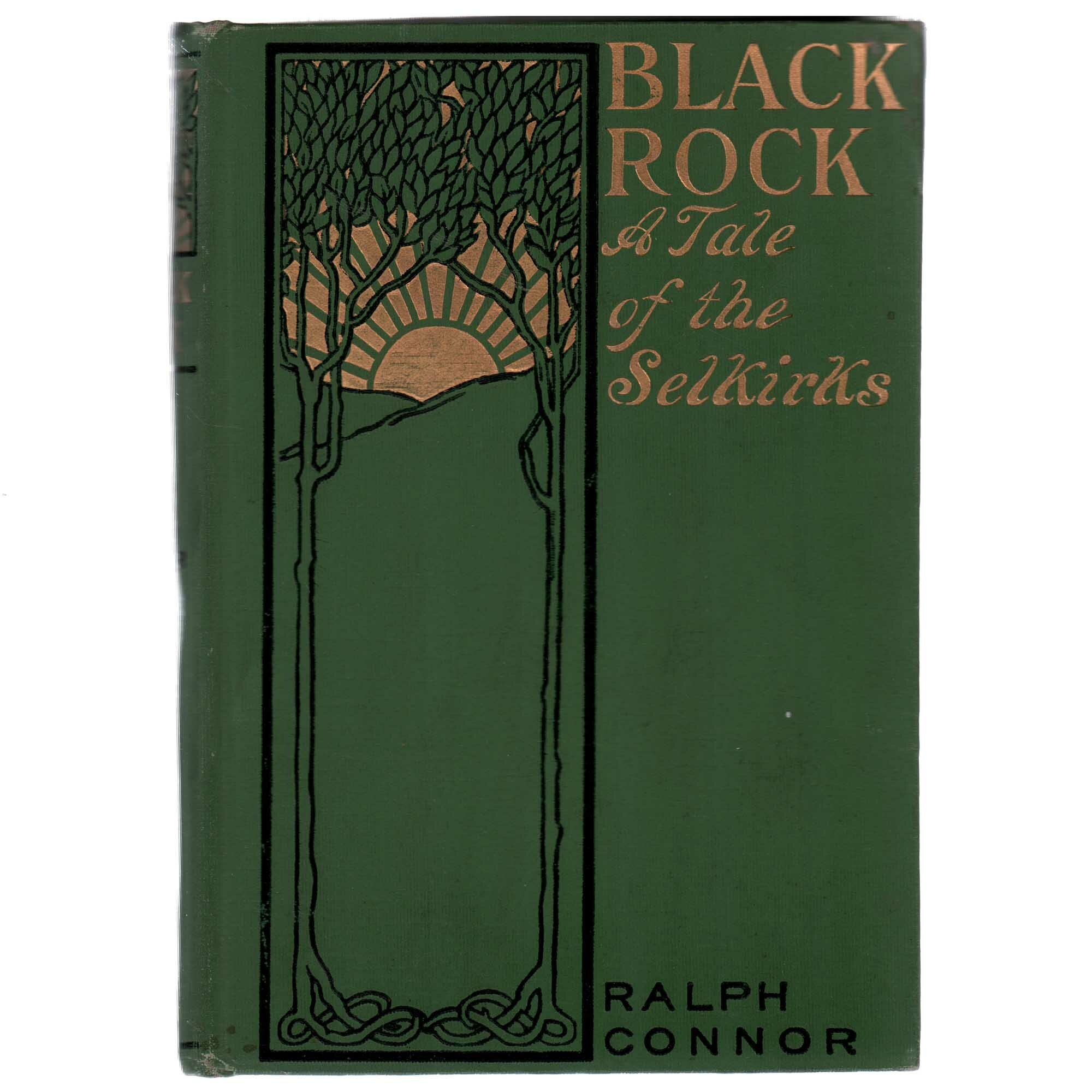 Booth Williams Authentic Decorative Books Collectible Black Rock A Tale Of The Selkirks By Ralph Connor Perigold