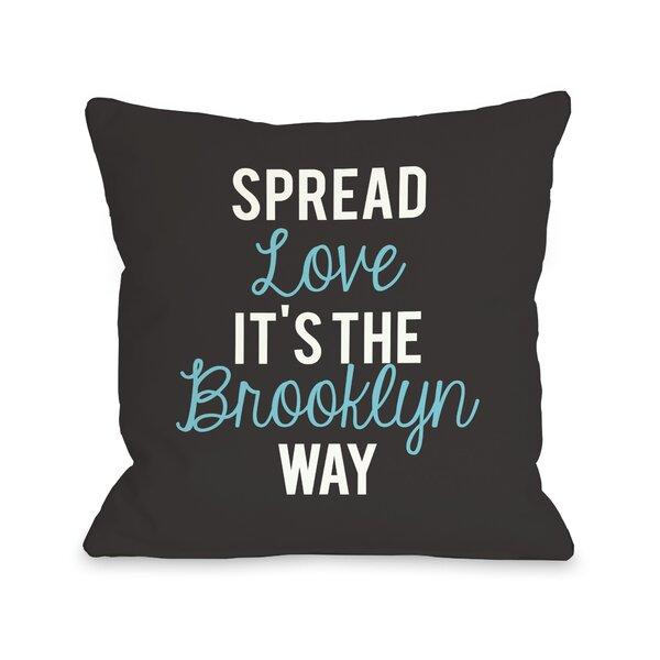 Spread Love, Brooklyn Way Pillow by One Bella Casa