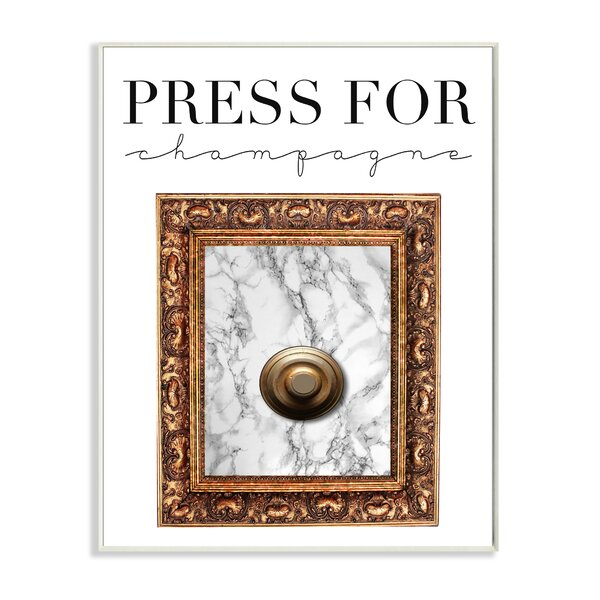 Press Button for Champagne Graphic Art Print by Stupell Industries