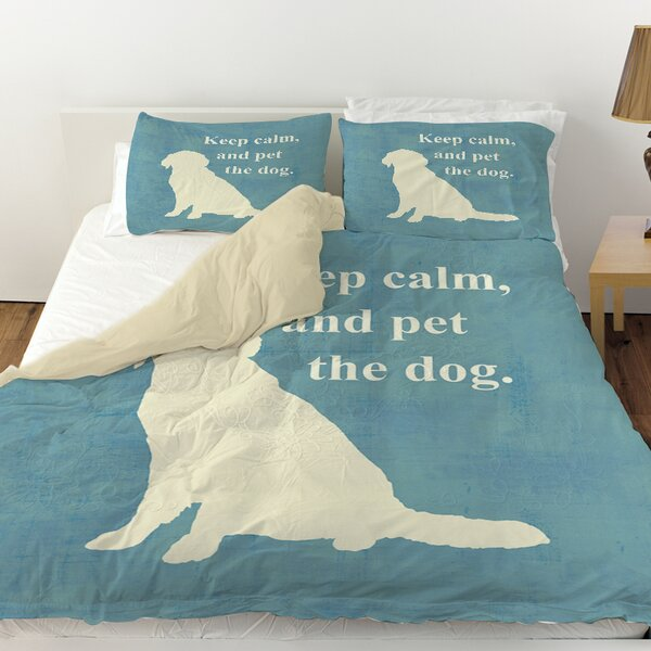 Keep Calm and Pet the Dog Duvet Cover by Manual Woodworkers & Weavers