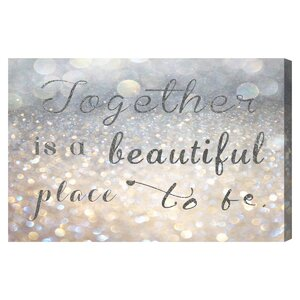'Beautiful Place to Be' Textual Art on Canvas by House of Hampton
