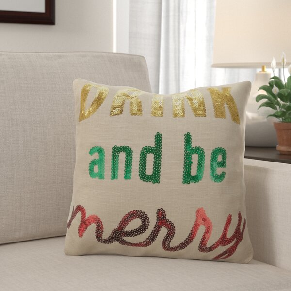 Fluellen Drink and be Merry Throw Pillow by The Holiday Aisle