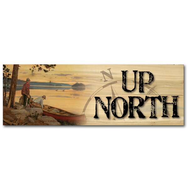 Up North Song of the North Graphic Art Plaque by WGI-GALLERY