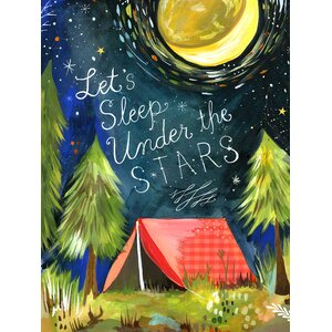 'Let's Sleep Under the Stars' Painting Print on Canvas by Oopsy Daisy