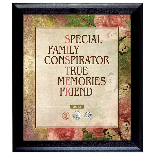 Sister Year to Remember Coin Framed Textual Art by American Coin Treasures