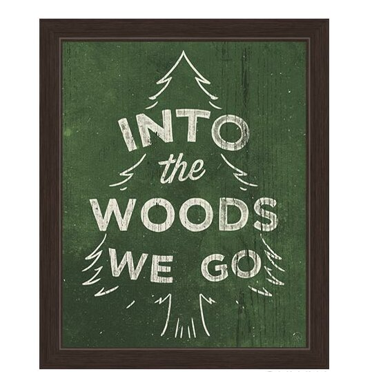 Into The Woods We Go Framed Textual Art by Click Wall Art
