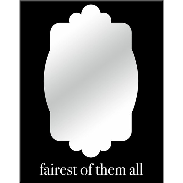 Fairest of Them All Wall Mirror by PTM Images