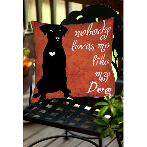 Nobody Loves Me Like My Dog Indoor/Outdoor Throw Pillow by Manual Woodworkers & Weavers