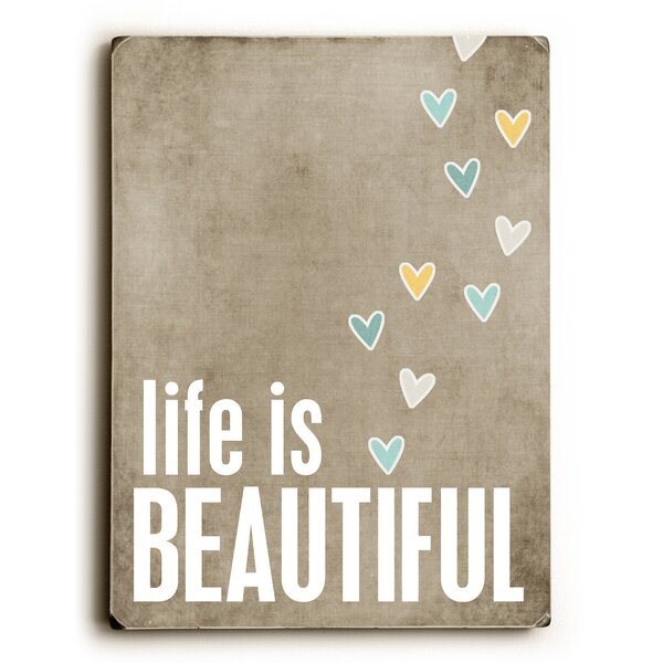Life Is Beautiful Textual Art by Artehouse LLC