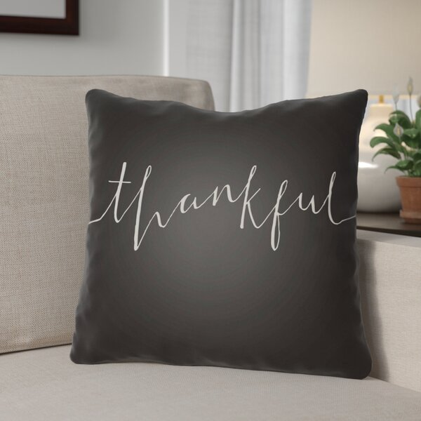 Thankful Indoor/Outdoor Throw Pillow by The Holiday Aisle