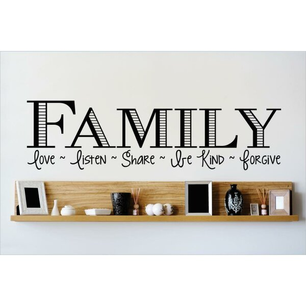 Family Love ~ Listen ~ Share ~ Be Kind ~ Forgive Wall Decal by Design With Vinyl