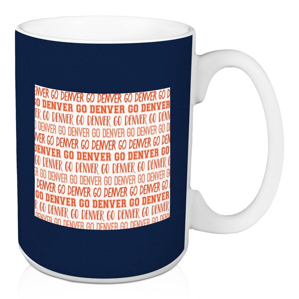 Frampton Cotterell Go Denver Coffee Mug by Ebern Designs