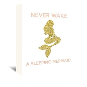Never Wake a Sleeping Mermaid Graphic Art on Wrapped Canvas by East Urban Home