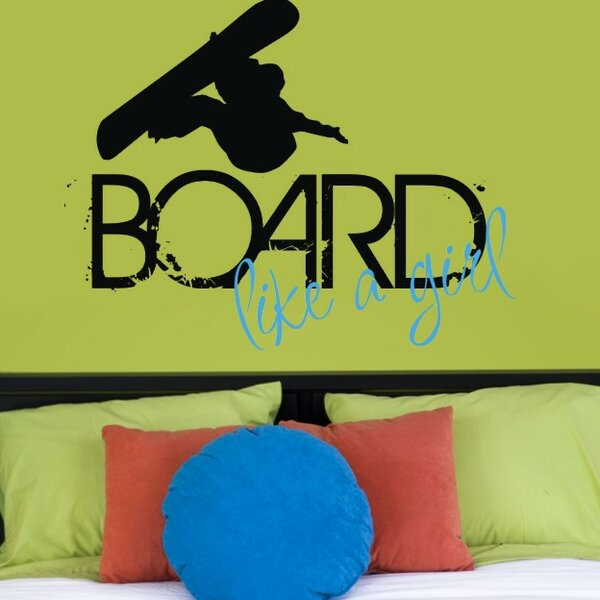 Board Like a Girl Wall Decal by Alphabet Garden Designs