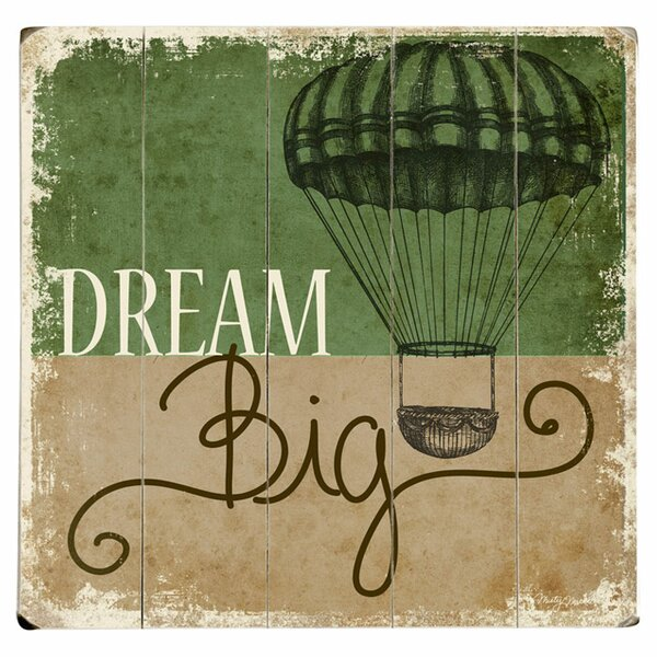 Dream Big Vintage Advertisement Multi-Piece Image on Wood by Artehouse LLC