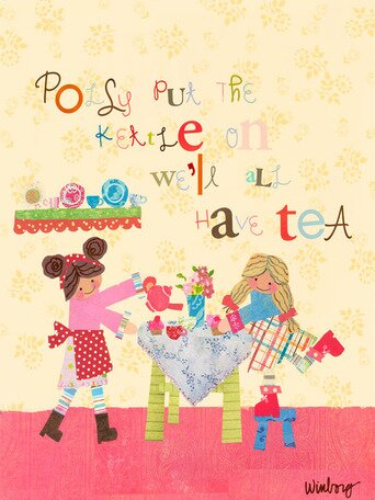 Polly Put The Kettle Canvas Art by Oopsy Daisy
